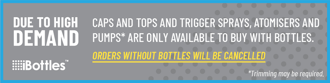 Due to high demand: caps, tops and trigger sprays are only available to order with bottles